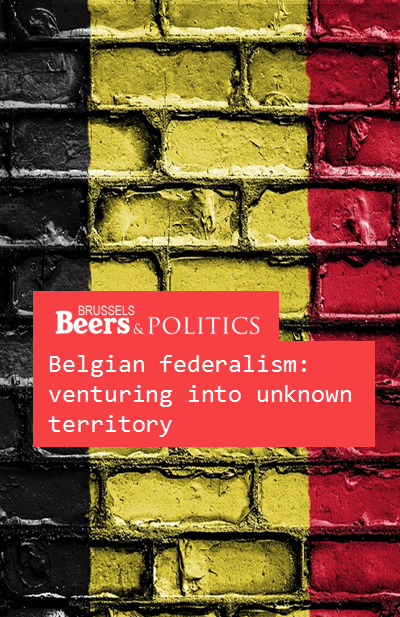 Belgian federalism: venturing into unknown territory